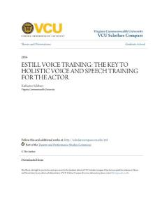 ESTILL VOICE TRAINING THE KEY TO HOLISTIC VOICE AND SPEECH...