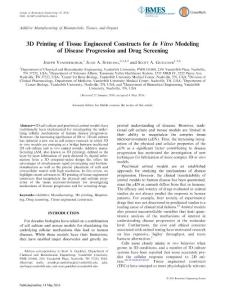 3d printing of tissue engineered constructs for in vitro modeling of disease progression and drug screening.3 d打印技术体外组织工程结构的建模的疾病进展和药物筛选