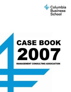 Columbia Case Book MANAGEMENT CONSULTING ASSOCIATION