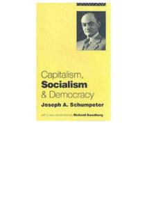 Capitalism  Socialism and Democracy - Joseph Alois Schumpeter