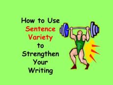 How to Use Sentence Variety in your Writing - Edmond Public Schools