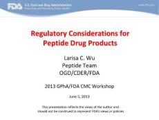 Regulatory Considerations for Peptide Drug Products:多肽药物产品监管的思考