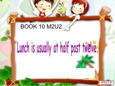外研版(一起)五下《Unit 2 Lunch is usually at half past twelve》课件2