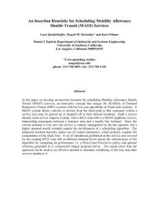 An Insertion Heuristic for Scheduling Mobility Allowance