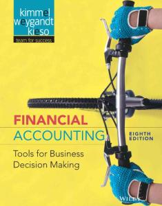 Financial Accounting Tools for Business Decision Making (8th Edition 2016) Kimmel  Weygandt  Kieso