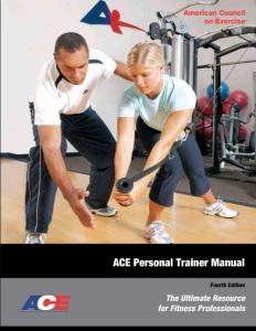 ACE Personal Trainer Manual_The Ultimate Resource for Fitness Professionals 4th_ACE健身专家终极资源聚合(私人教练手册)第四版