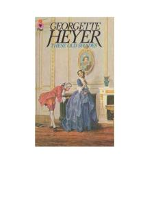 Georgette Heyer Alastair Trilogy 01 These Old Shades