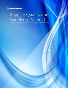Supplier Quality and Excellence Manual - Medtronic